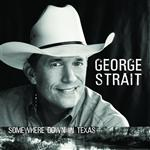 George Strait - Somewhere Down In Texas - MP3 Download