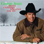 George Strait - Merry Christmas Wherever You Are - MP3 Download