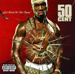 50 Cent - Get Rich Or Die Tryin (Explicit) - Mp3 Download