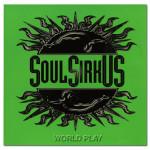 Soul SirkUS World Play - CD