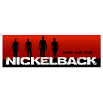 Nickelback Here And Now Sticker