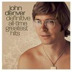 John Denver: Definitive All-Time Greatest Hits Digital Download