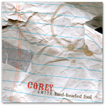 Corey Smith - Hard-Headed Fool CD ( 2008 )