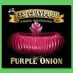 Les Claypool's Fearless Flying Frog Brigade - Purple Onion CD