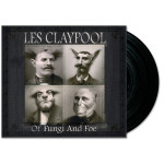 Les Claypool - Of Fungi and Foe LP