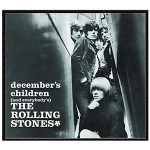 Rolling Stones - December's Children (And Everybody's) - Digital Download