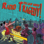 'Radio Tragedy!' MP3 Download