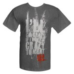 'I'll Go Crazy If I Don't Go Crazy Tonight' T-Shirt