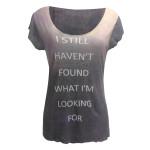 'Still Haven't Found' Dip Dye T-Shirt