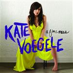 Kate Voegele - 'A Fine Mess' Digital Download