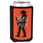"Toby Keith ""Shut Up & Hold On"" Tour Koozie"