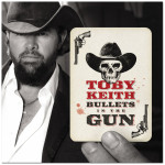 Toby Keith - Bullets In The Gun CD