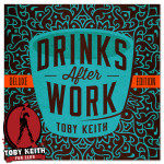 Toby Keith Drinks After Work Deluxe CD