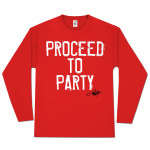 "Toby Keith ""Proceed To Party"" Long Sleeve T-Shirt"