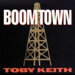Toby Keith - Boomtown - MP3 Download