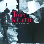 Toby Keith - Dream Walkin' - MP3 Download