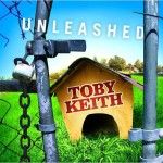 Toby Keith - Unleashed - MP3 Download