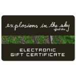 Explosions In The Sky Electronic Gift Certificates