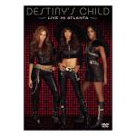 Destiny's Child Live In Atlanta DVD