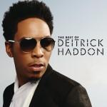 Deitrick Haddon: Best Of Deitrick Haddon CD