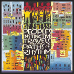 People's Instinctive Travels and the Paths of Rhythm CD or Vinyl