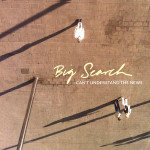 """Big Search – Can't Understand the News 7"""""""