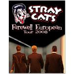 Stray Cats 2008 Farewell European Tour Poster