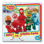 Meet the Gabba Gang Book
