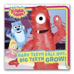 Baby Teeth Fall Out, Big Teeth Grow Book
