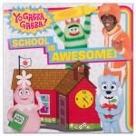 Yo Gabba Gabba! School Is Awesome! (Paperback)