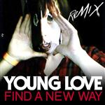 Young Love - Find A New Way - MP3 Download
