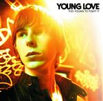 Young Love - Too Young To Fight It - MP3 Download