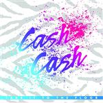 Cash Cash - Take It To The Floor - MP3 Download