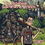 The International Superheroes Of Hardcore - HPxHC - MP3 Download