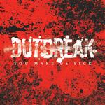 Outbreak - You Make Us Sick - MP3 Download