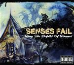 Senses Fail - From The Depths Of Dreams - MP3 Download