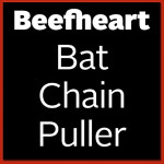 Beefheart - Bat Chain Puller CD