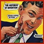 Frank Zappa - Weasels Ripped My Flesh (1970)