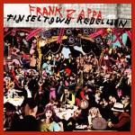Frank Zappa - Tinsel Town Rebellion (1981)