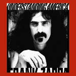 Frank Zappa - Understanding America