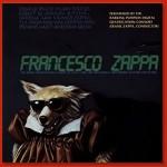 Francesco Zappa - Original Barking Pumpkin Release