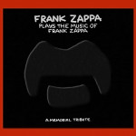 Frank Zappa Plays The Music of Frank Zappa: A Memorial Tribute Digital Download