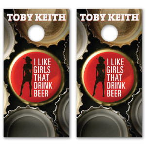 Toby Keith I Like Girls That Drink Beer Cornhole Set