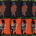Toby Keith Shut Up & Hold On Cornhole Set
